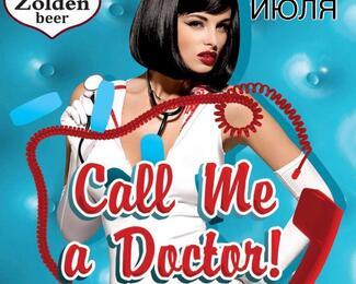 Вечеринка: Call me a Doctor в Zolden beer